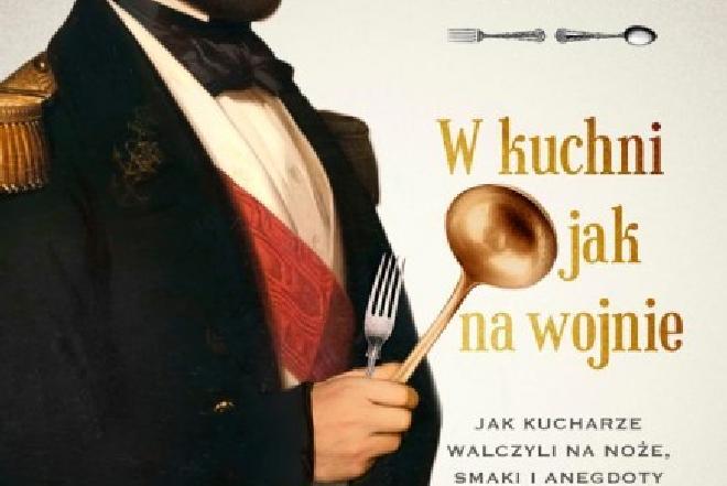 Maria Barbasiewicz, 'W kuchni jak na wojnie' - historia sztuki kulinarnej